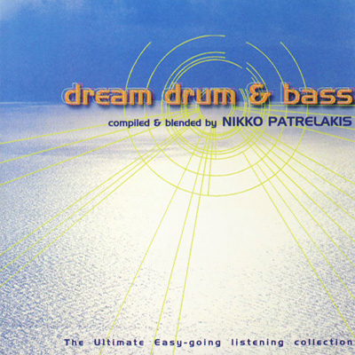 Nikko Patrelakis - Dream, Drum & Base